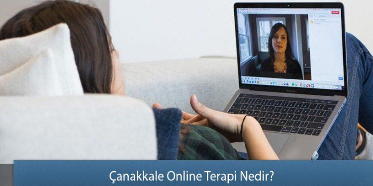 Çanakkale Online Terapi Nedir?