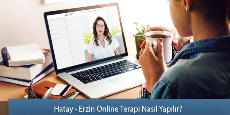 Hatay - Erzin Online Terapi Nasıl Yapılır? - Online Terapi Rehberi